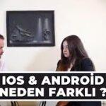IOS & Android İşletim Sistemleri Nedir?